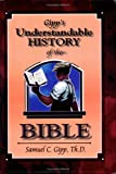 Understandable History of the Bible, Sameul C. Gipp, 1890120278