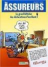 Les assureurs, tome 1 : Le grand bêtisier des déclarations d'accidents par Jenfèvre