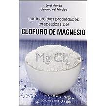 Las increibles propiedades del magnesio (Spanish Edition) (Salud y vida natural / Health
