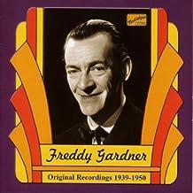 Original Recordings 1939-1950 by Freddy Gardner (2001-04-02)