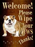 English Bulldog - Welcome! Please Wipe Your Paws! 9X12 Realistic Dog Pet Image Aluminum Metal Outdoor Sign. Individually Handcrafted. Ships from Ontario, Canada.
