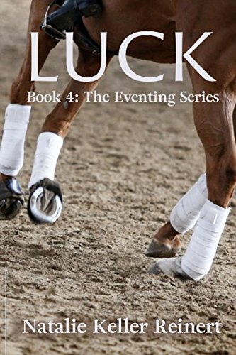 Luck (The Eventing Series)