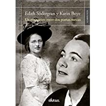 Edith Södergran y Karin Boye: Un encuentro entre dos poetas suecas (Spanish Edition)