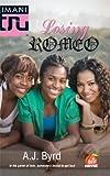 Losing Romeo (Kimani Tru)