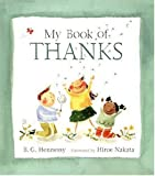 My Book of Thanks, B. G. Hennessy, 0763615234