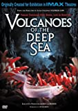 Volcanoes of the Deep Sea (IMAX Large Format)