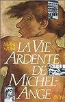 La Vie ardente de Michel-Ange par Stone