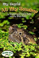My World: At My Swamp (English Edition)