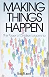 The Making Things Happen, Robert L. Russell, 0874032679