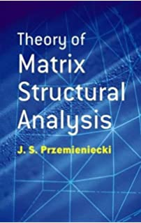Matrix Structural Analysis: Second Edition: William McGuire, Richard