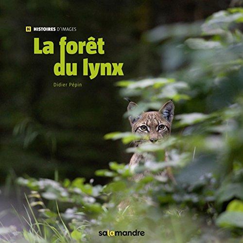 La Forêt Du Lynx Télécharger Pdf De Didier Pepin Biedianetlost