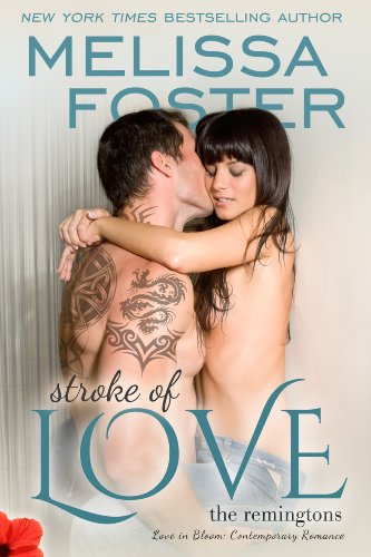 <strong>KND Freebies: Captivating <em>STROKE OF LOVE</em> by the bestselling Melissa Foster is featured in today's Free Kindle Nation Shorts excerpt</strong>