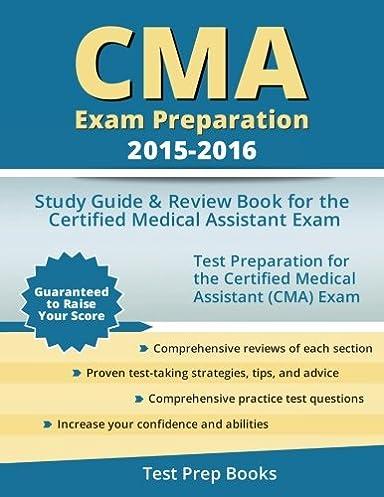 Cma exam study guide array cma exam preparation 2015 2016 study guide u0026 review book for the rh amazon publicscrutiny Gallery