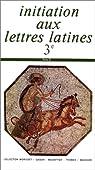 Initiation aux lettres latines 3e par Gason