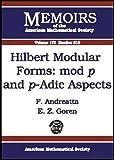 Hilbert Modular Forms, F. Andreatta and E. Z. Goren, 0821836099