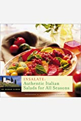 Insalate: Authentic Italian Salads for All Seasons Paperback