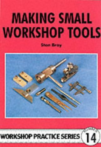 Making Small Workshop Tools (Workshop Practice) by imusti