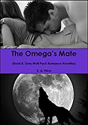 The Omega's Mate: (Book 8, Grey Wolf Pack Romance Novellas) (English Edition)
