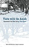 Visits with the Amish: Impressions of the Plain
