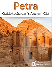 Petra: Guide to Jordan's Ancient City (2019 Travel Guide)