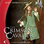 The Crimson Cavalier | Mary Andrea Clarke