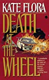 Death at the Wheel, Kate Flora, 0812564847