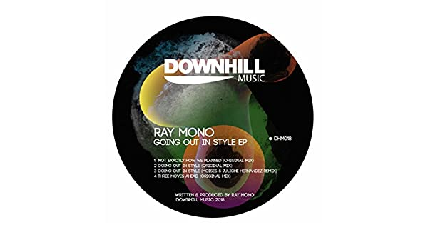 da209cb10997 Going Out In Style EP by Ray Mono on Amazon Music - Amazon.com