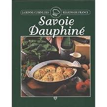 SAVOIE DAUPHINE. La Bonne cuisine des régions de France