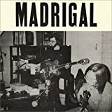 Madrigal (Lim.Ed.Reissue)