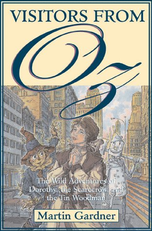 Visitors from Oz: The Wild Adventures of Dorothy, the Scarecrow, and the Tin Woodman ebook