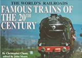 Famous Trains of the 20th Century, Christopher Chant, 0791055639