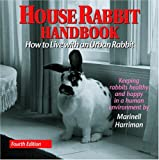 House Rabbit Handbook, Marinell Harriman, 0940920174