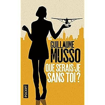 Que Serais-Je Sans Toi ? (French Edition)