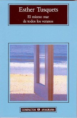 El mismo mar de todos los veranos (Compactos Anagrama) (Spanish Edition) by Anagrama