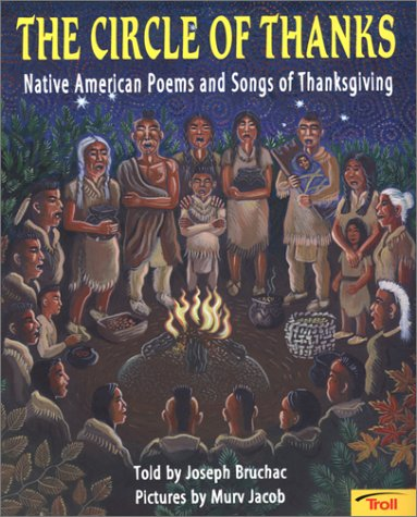The Circle of Thanks: Native American Poems and Songs of ...