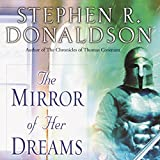 The Mirror of Her Dreams: Volume I of Mordant's Need