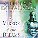 The Mirror of Her Dreams: Volume I of Mordant's Need Audiobook by Stephen R. Donaldson Narrated by Scott Brick