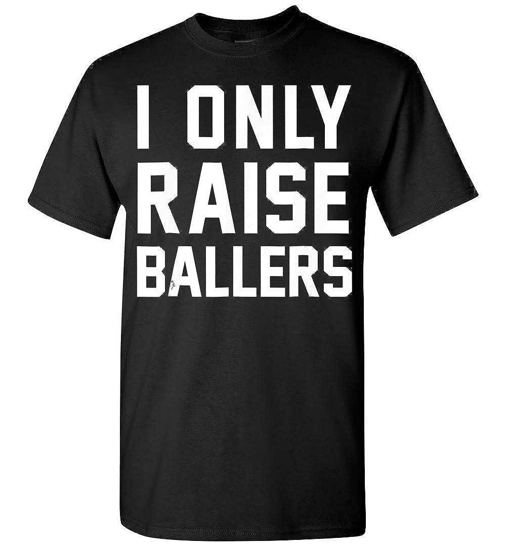 Nana Store I Only Raise Ballers T Shirt