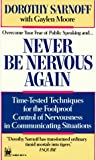 Never Be Nervous Again, Dorothy Sarnoff, 0804104174