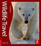 Wildlife Travel (Footprint Activity Guides) (Footprint Activity & Lifestyle Guide)