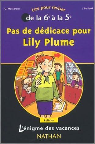 Livre gratuits en ligne L'Énigme des vacances : Pas de dédicace pour Lily Plume, lire pour réviser de la 6e à la 5e pdf, epub ebook