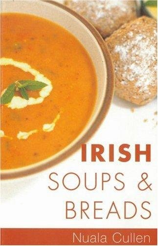 Irish Soups And Breads