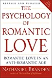 """The Psychology of Romantic Love Romantic Love in an Anti-Romantic Age"" av Nathaniel Branden"