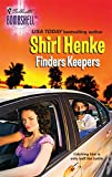 Finders Keepers, Shirl Henke, 0373513755