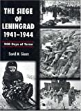 The Siege of Leningrad, 1941-1944, David M. Glantz, 0760309418