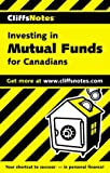 img - for CliffsNotes(tm) Investing In Mutual Funds For Canadians book / textbook / text book