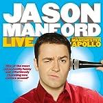 Jason Manford - Live at the Manchester Apollo | Jason Manford