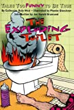 img - for The Exploding Toilet: Tales Too Funny to Be True (Harper Trophy) book / textbook / text book