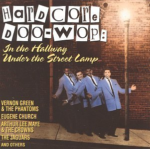 Hardcore Doo-Wop: In Hallway, Under the Street Lamp by Specialty
