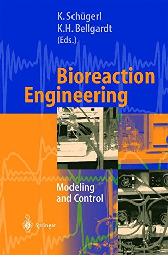 Bioreaction Engineering: Modeling and Control pdf epub